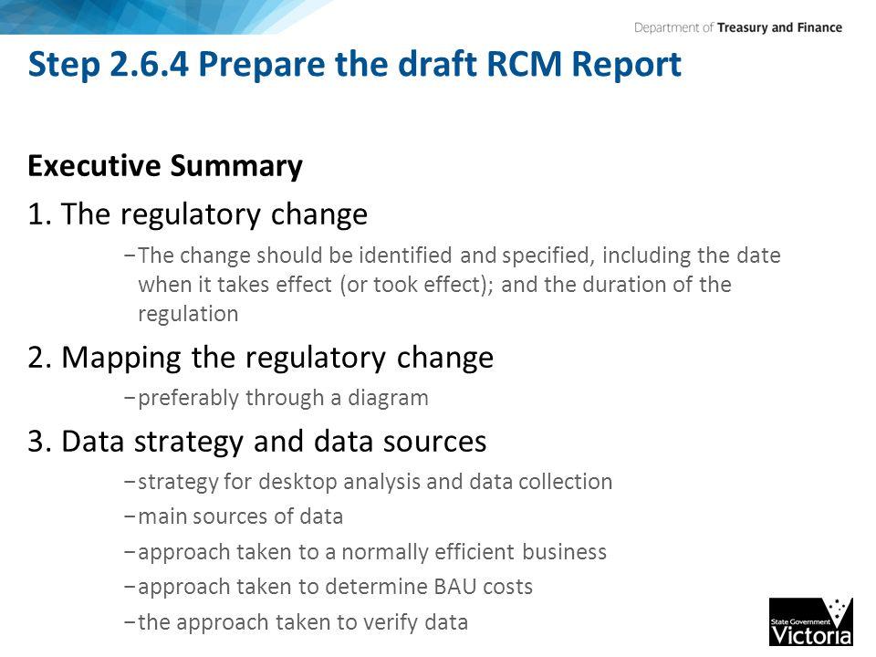 Step 2.6.4 Prepare the draft RCM Report Executive Summary 1.
