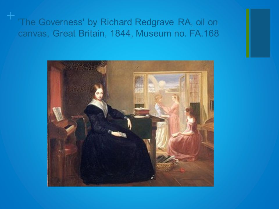 + The Governess by Richard Redgrave RA, oil on canvas, Great Britain, 1844, Museum no. FA.168