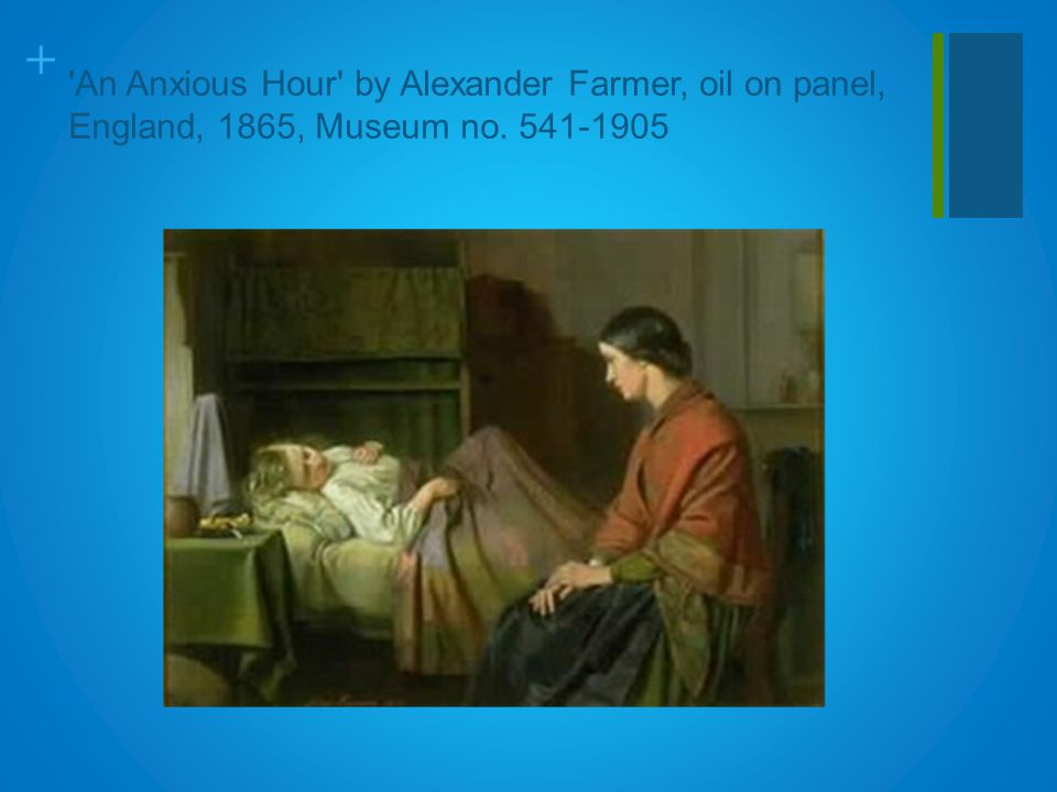 + An Anxious Hour by Alexander Farmer, oil on panel, England, 1865, Museum no. 541-1905