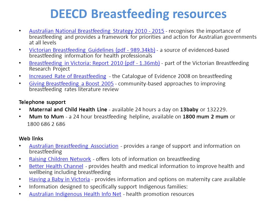 DEECD Breastfeeding resources Australian National Breastfeeding Strategy 2010 - 2015 - recognises the importance of breastfeeding and provides a frame