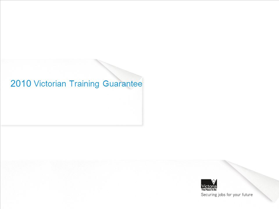 2010 Victorian Training Guarantee
