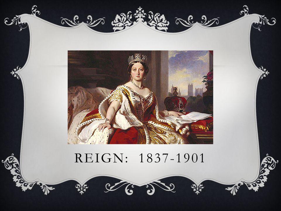 REIGN: 1837-1901