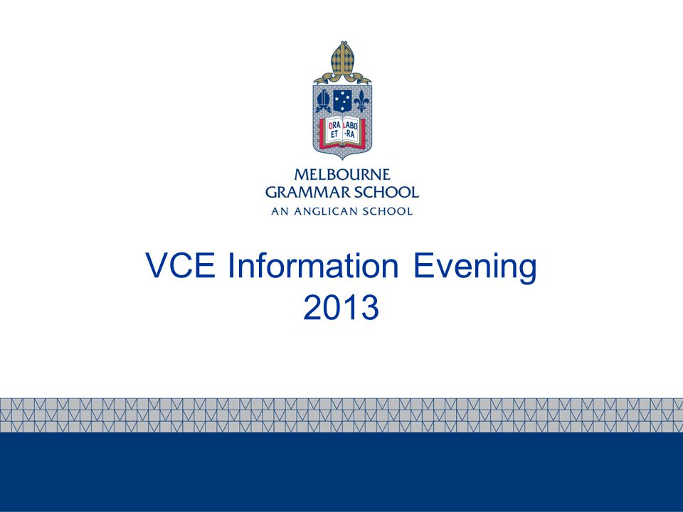 VCE Information Evening 2013