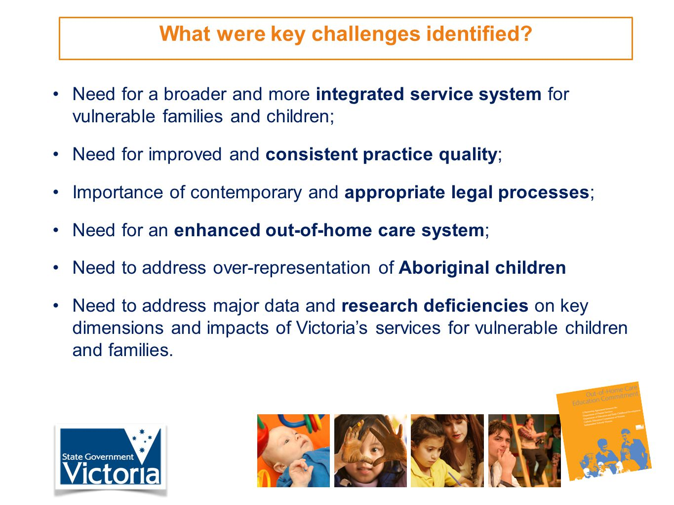 What were key challenges identified.