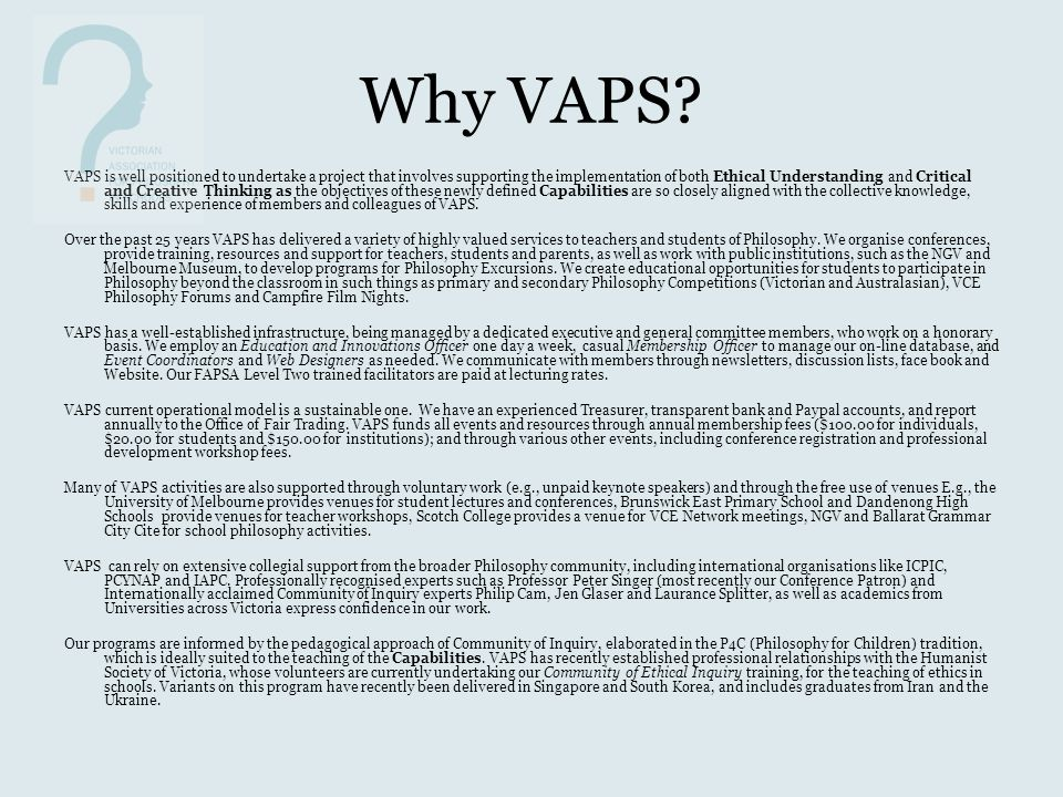 Why VAPS.