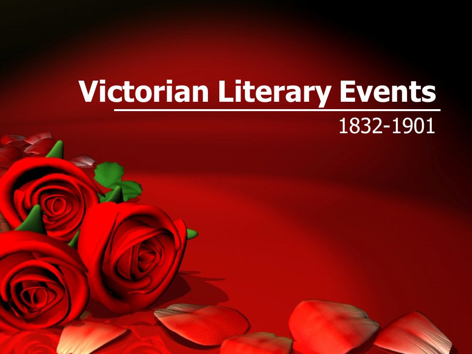 Victorian Literary Events 1832-1901