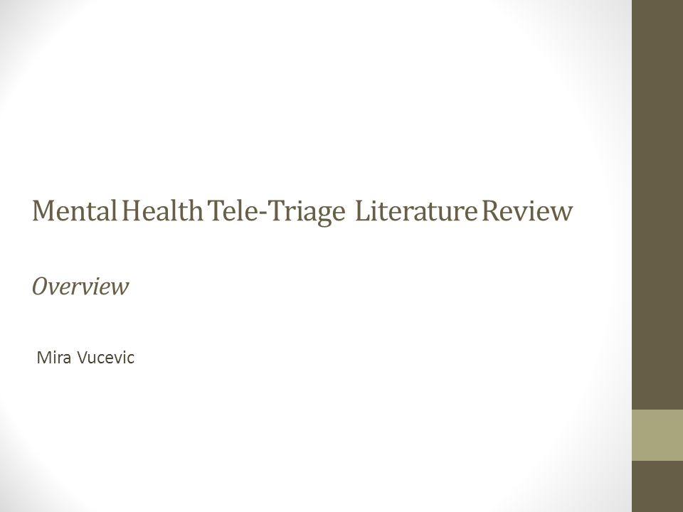 Mental Health Tele-Triage Literature Review Overview Mira Vucevic