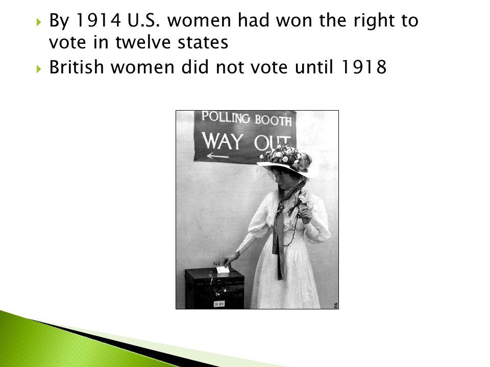  By 1914 U.S.