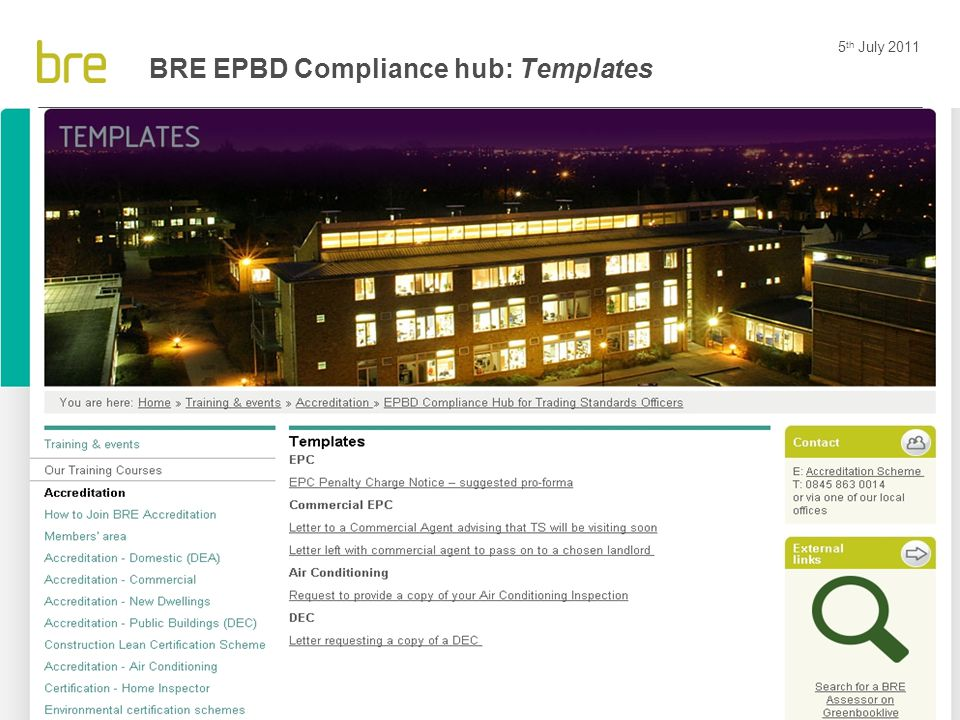 5 th July 2011 28 BRE EPBD Compliance hub: Templates
