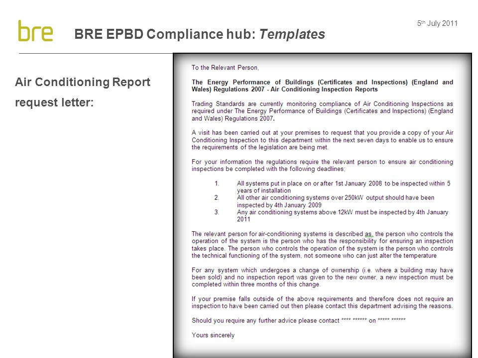 5 th July 2011 30 BRE EPBD Compliance hub: Templates Air Conditioning Report request letter: