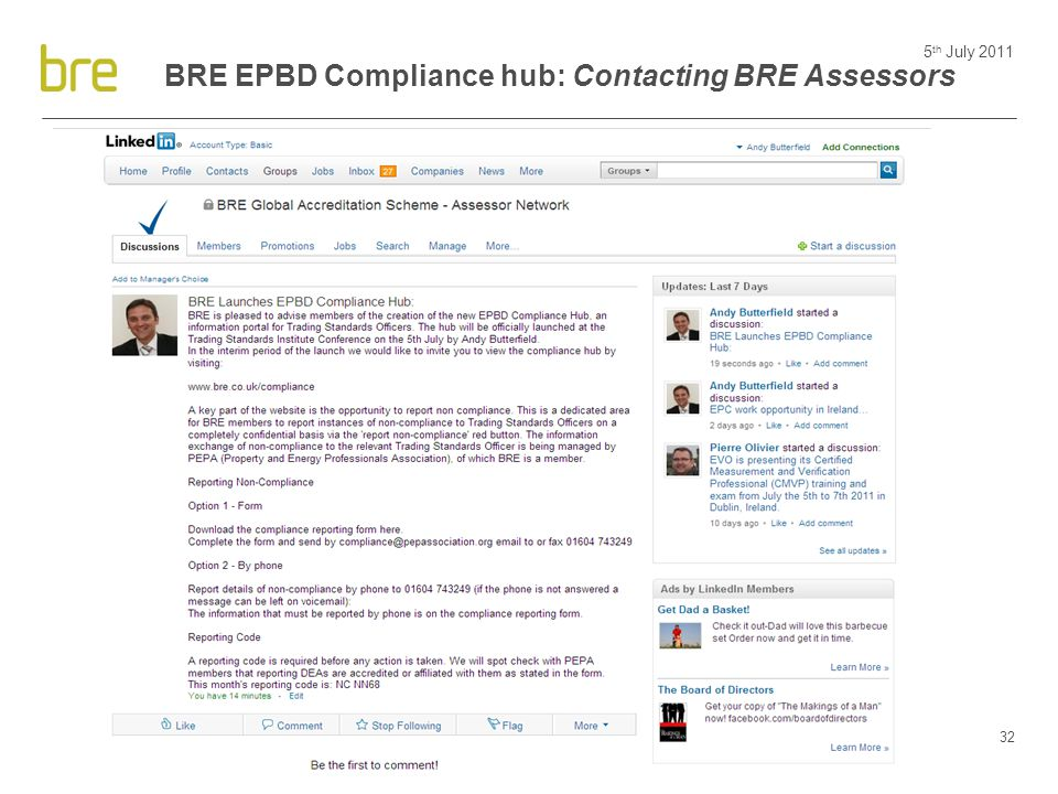 5 th July 2011 32 BRE EPBD Compliance hub: Contacting BRE Assessors