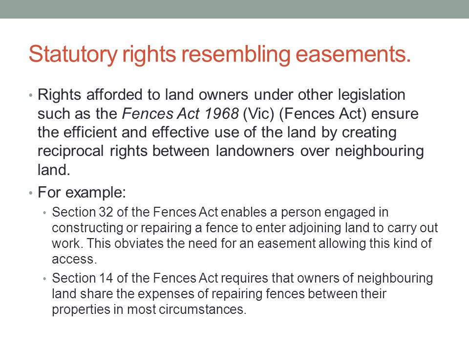 Statutory rights resembling easements.