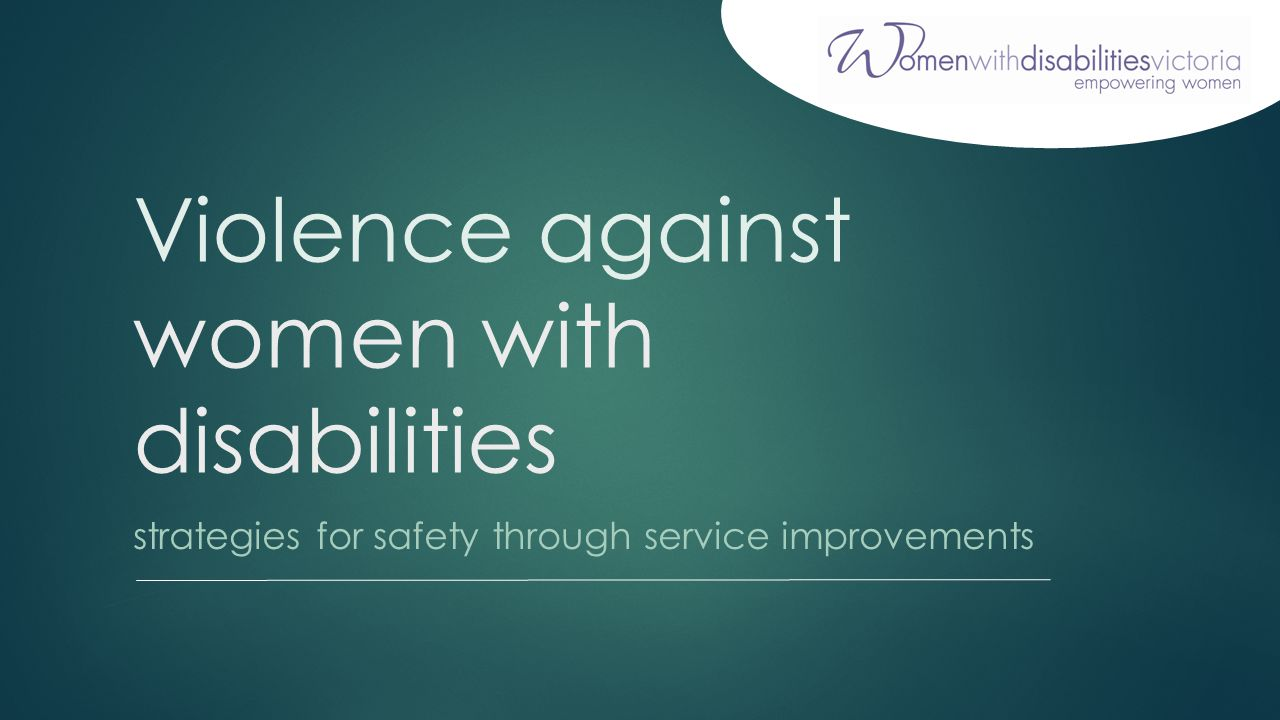 Violence against women with disabilities strategies for safety through service improvements