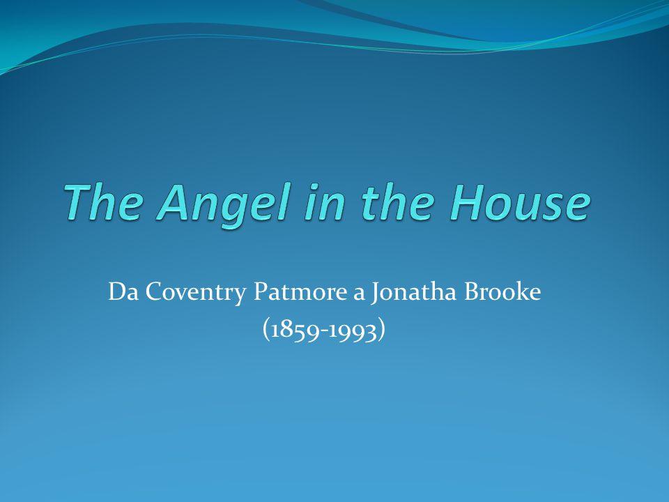 Da Coventry Patmore a Jonatha Brooke (1859-1993)