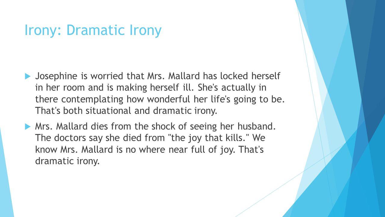 Irony: Situational Irony  Mr.Mallard is dead...but he isn t.