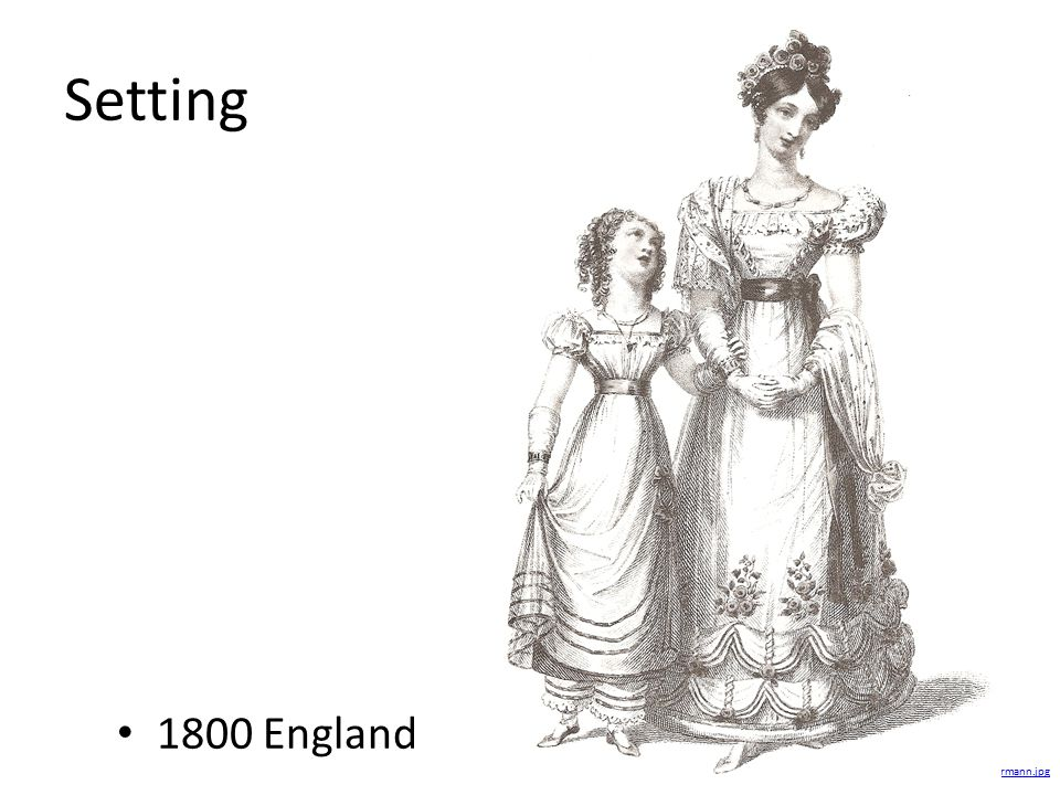 Setting 1800 England http://janeaustensworld.files.wordpress.com/2008/06/ball-gown-1826-and-young-girls-gown-ackermann.jpg