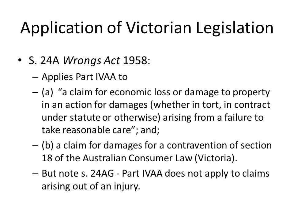 Application of Victorian Legislation S.