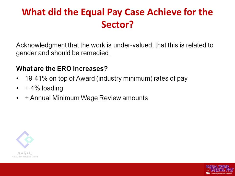 What did the Equal Pay Case Achieve for the Sector.