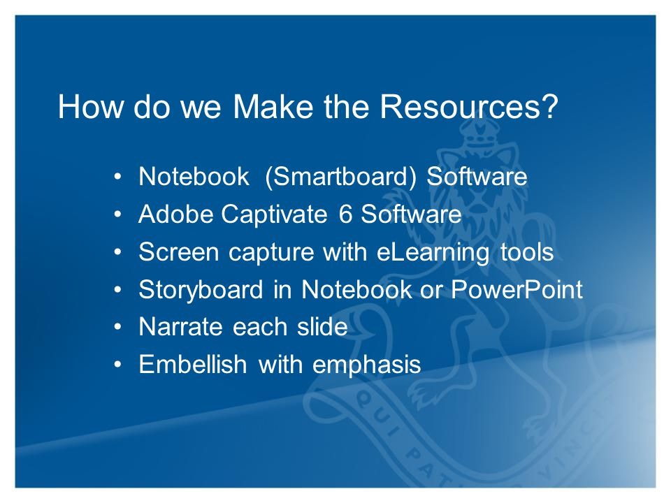 How do we Make the Resources.