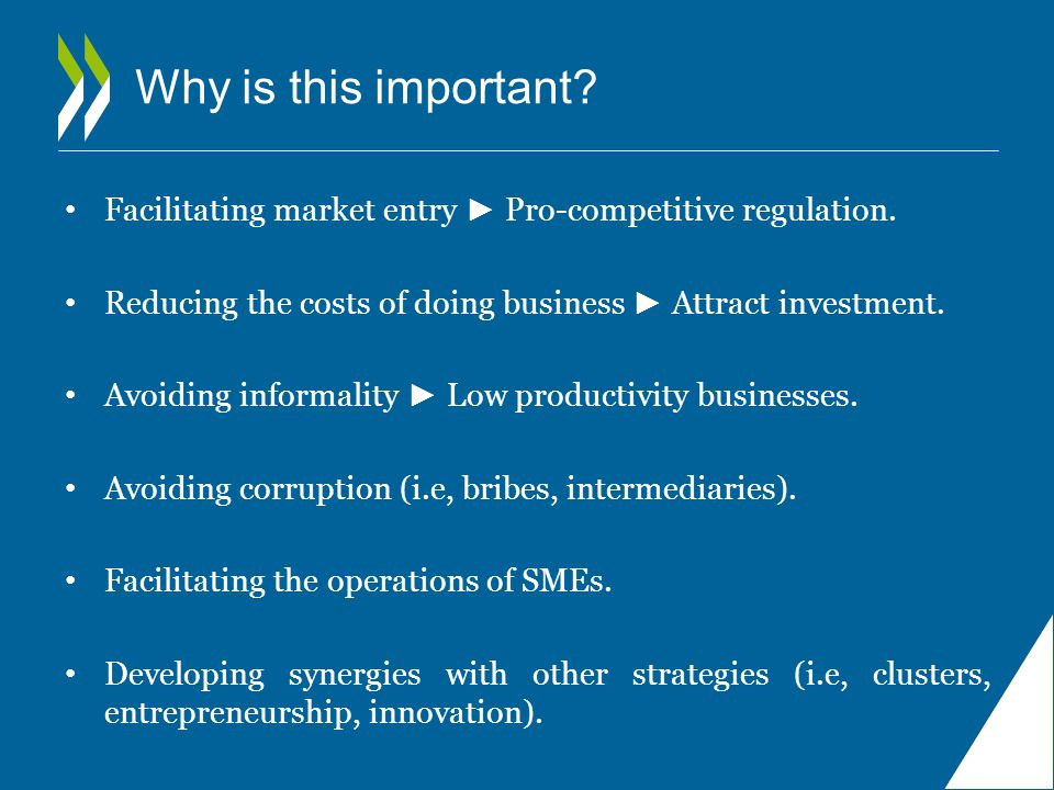 Why is this important. Facilitating market entry ► Pro-competitive regulation.