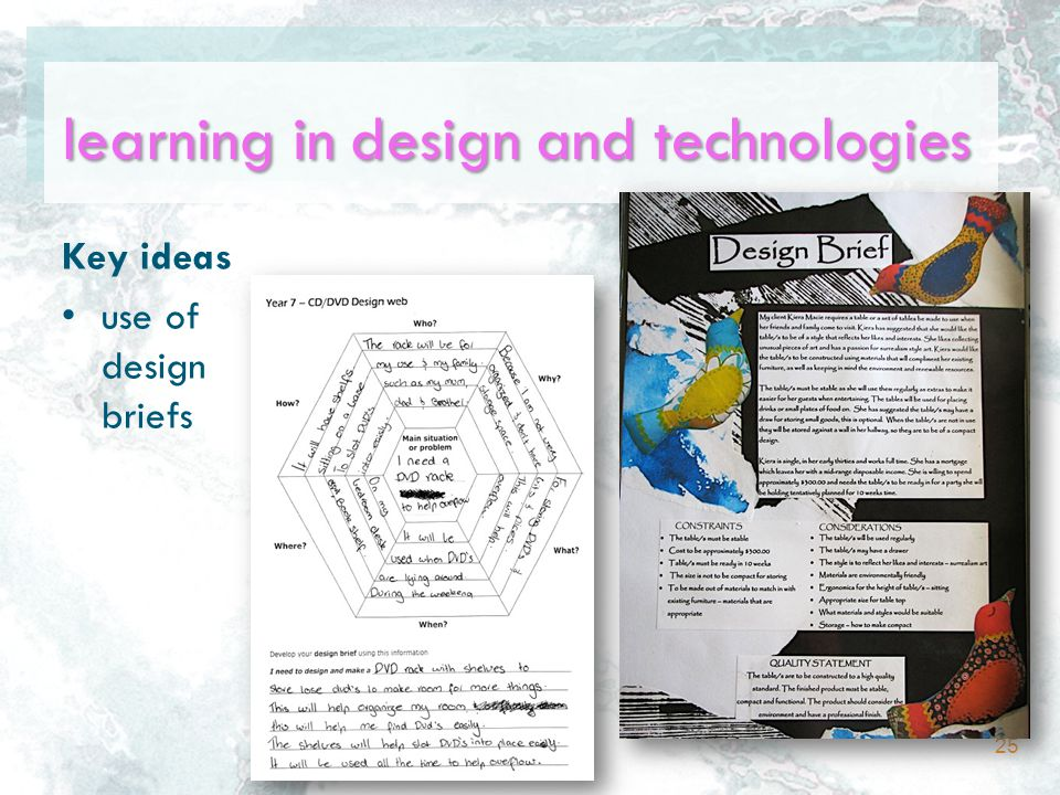 learning in design and technologies Key ideas use of design briefs 25