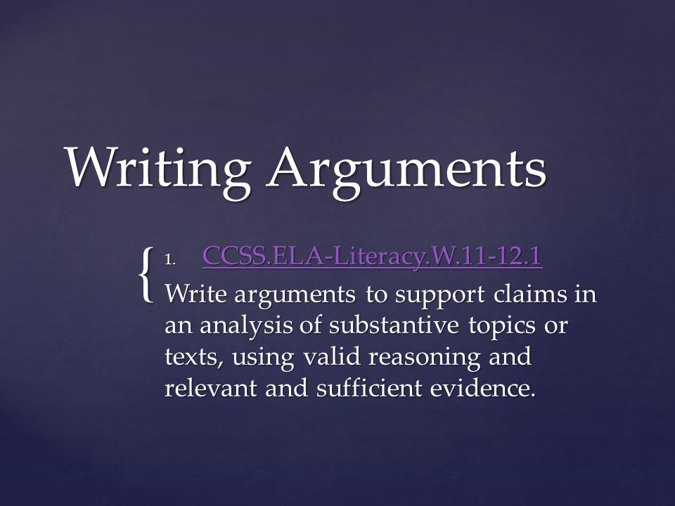{ Writing Arguments 1.
