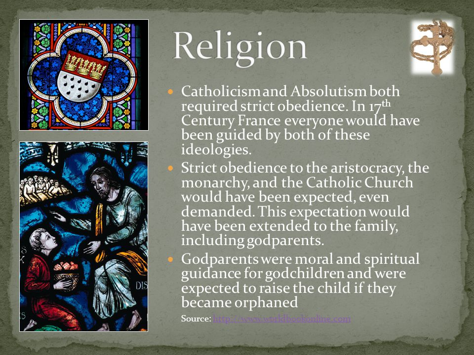 Catholicism and Absolutism both required strict obedience.