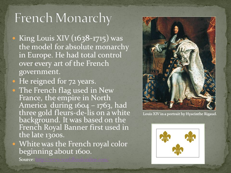King Louis XIV (1638-1715) was the model for absolute monarchy in Europe.
