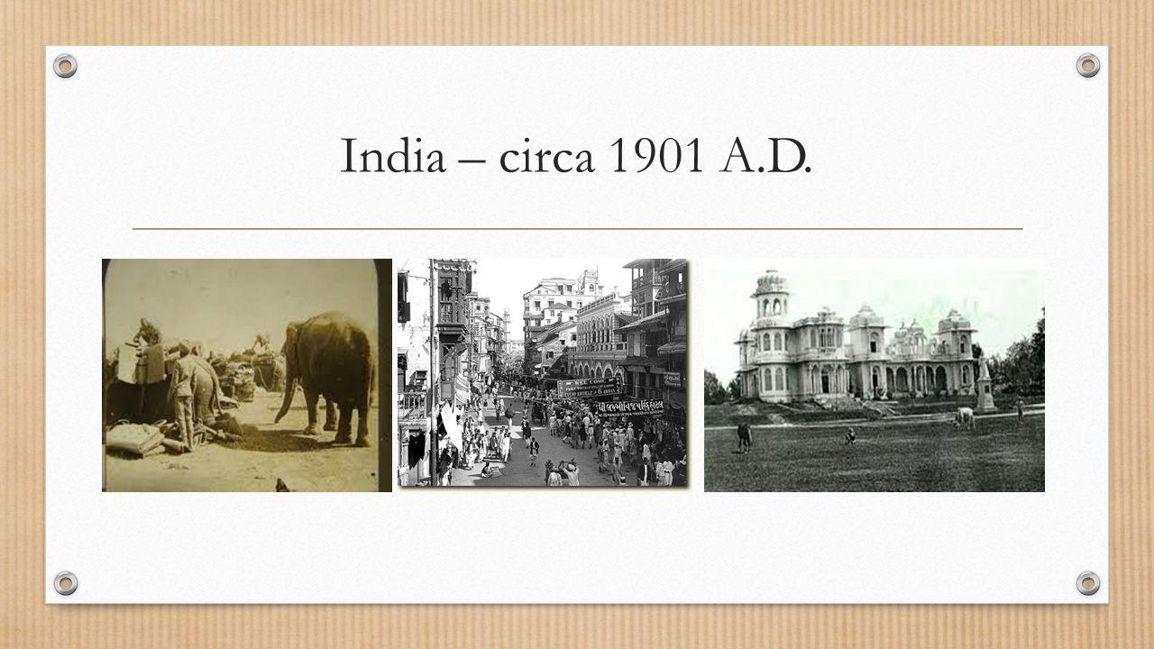 India – circa 1901 A.D.