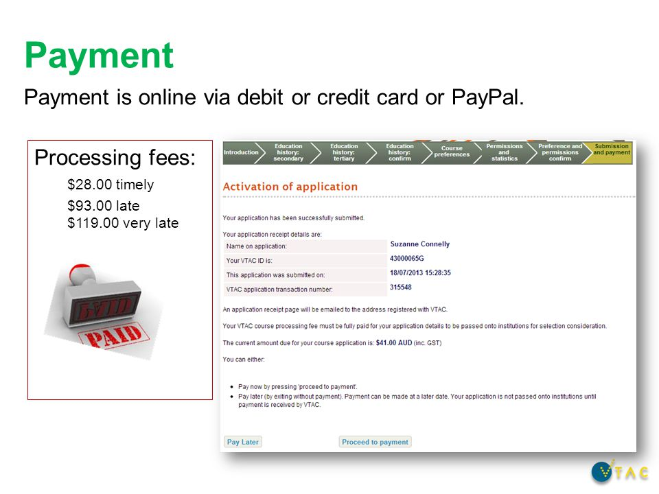 Payment is online via debit or credit card or PayPal.