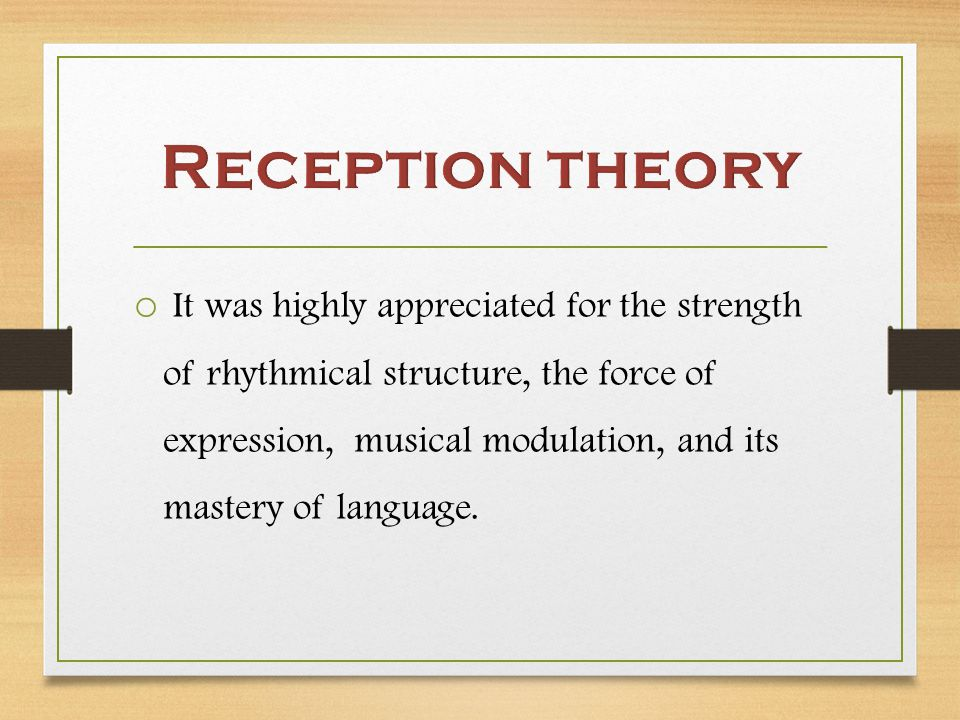 o It was highly appreciated for the strength of rhythmical structure, the force of expression, musical modulation, and its mastery of language.