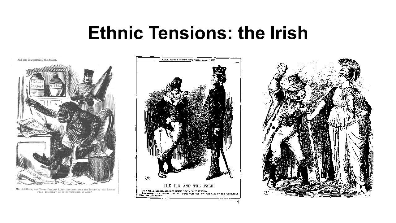 Ethnic Tensions: the Irish