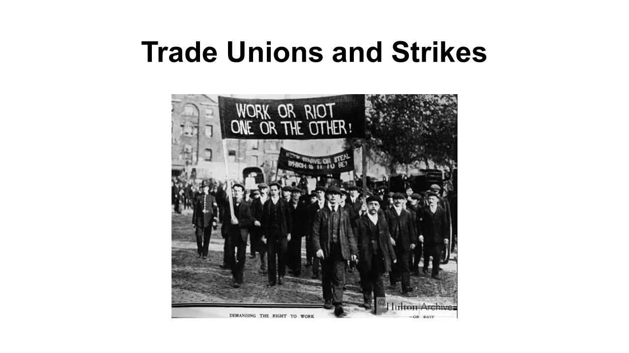 Trade Unions and Strikes