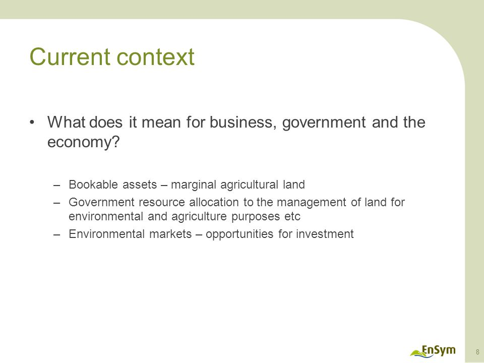 Current context What does it mean for business, government and the economy.