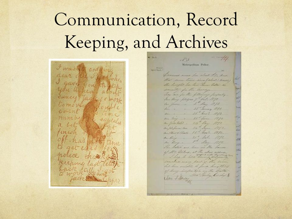 Communication, Record Keeping, and Archives