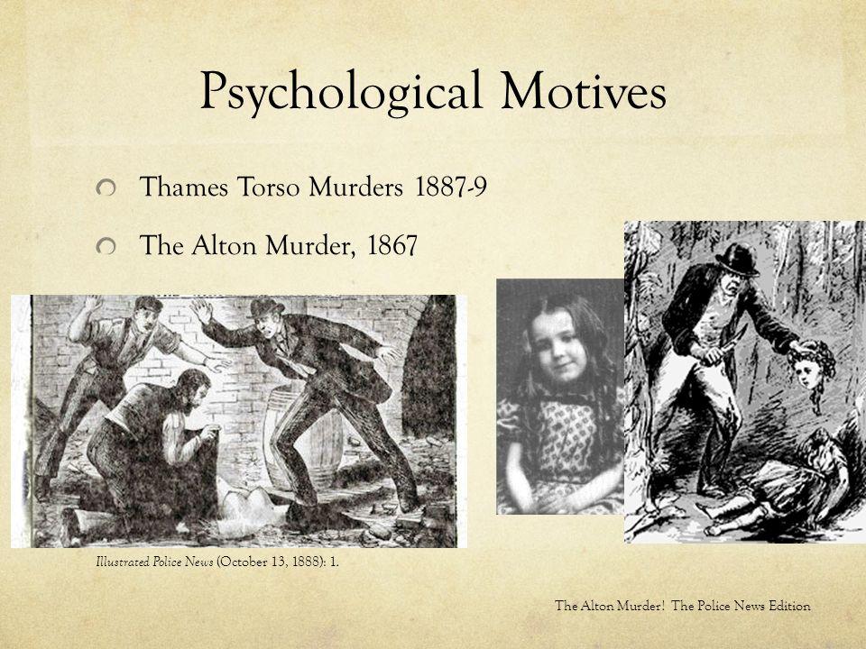 Psychological Motives Thames Torso Murders 1887-9 The Alton Murder, 1867 Illustrated Police News (October 13, 1888): 1.