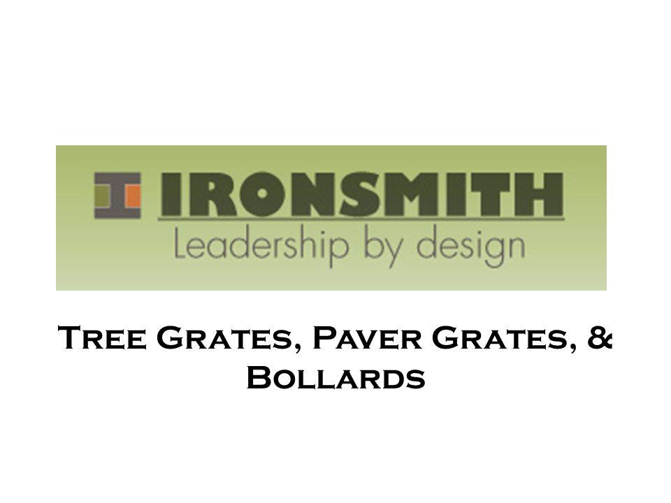 Tree Grates, Paver Grates, & Bollards