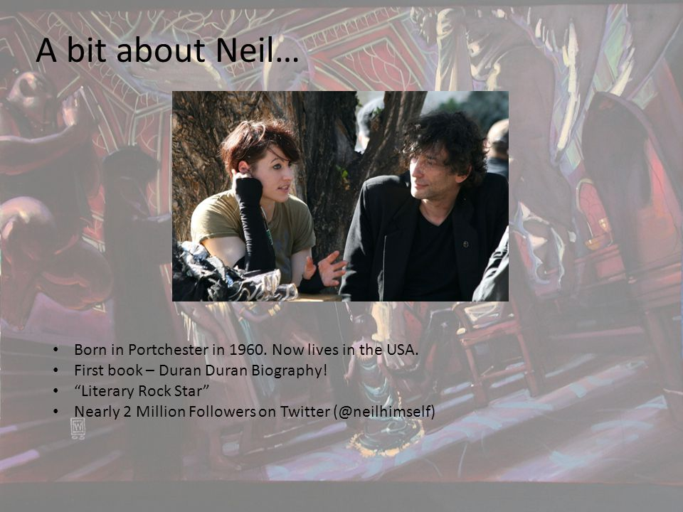 A bit about Neil… Born in Portchester in 1960. Now lives in the USA.