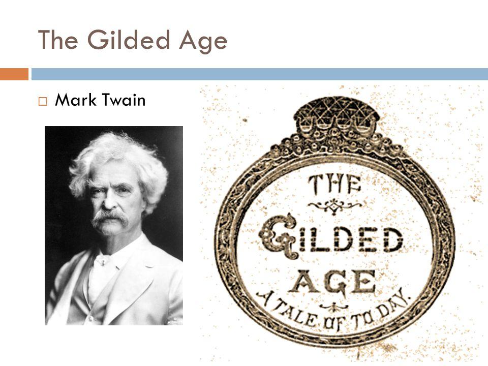The Gilded Age  Mark Twain