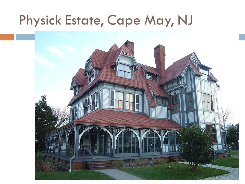 Physick Estate, Cape May, NJ