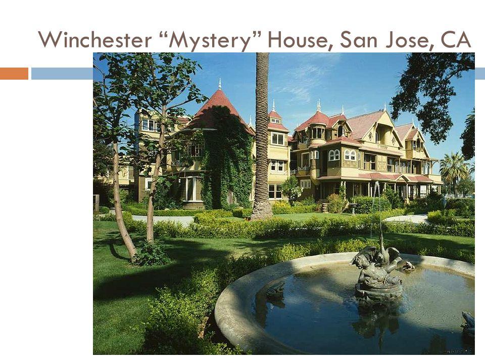 "Winchester ""Mystery"" House, San Jose, CA"