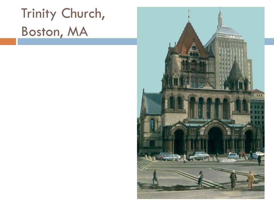 Trinity Church, Boston, MA