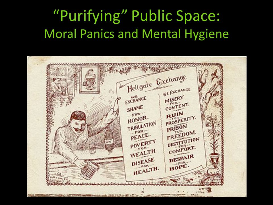 Purifying Public Space: Moral Panics and Mental Hygiene