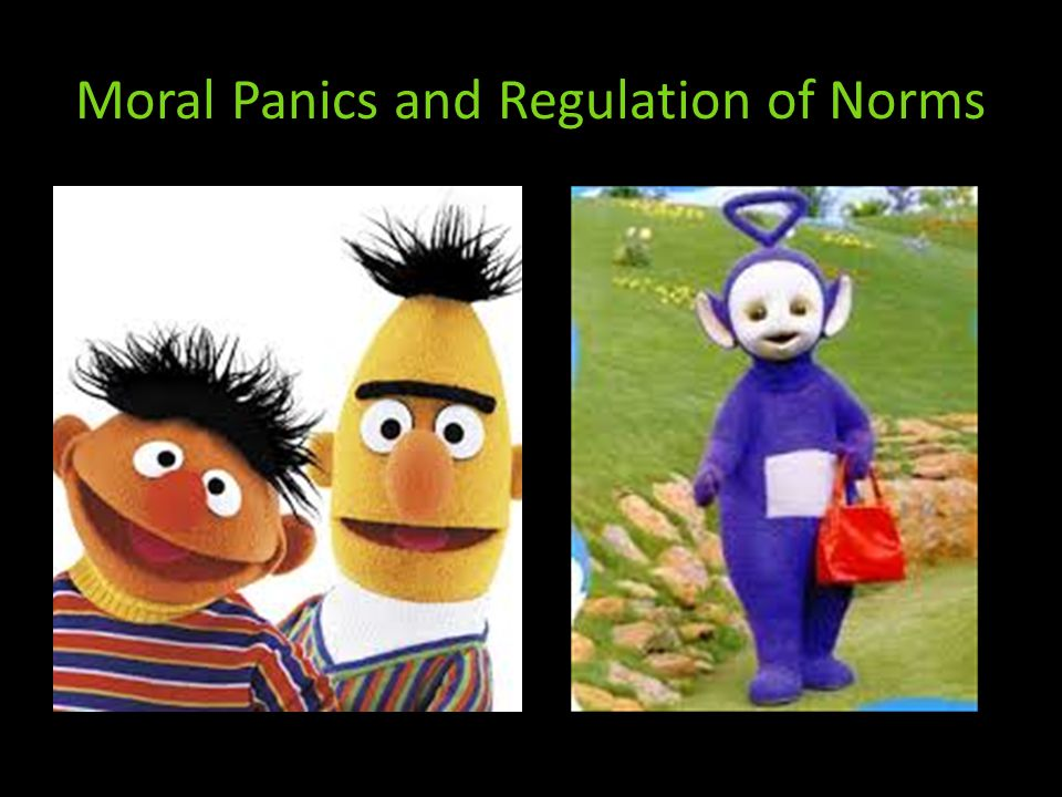 Moral Panics and Regulation of Norms