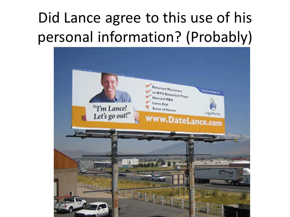 Did Lance agree to this use of his personal information? (Probably)