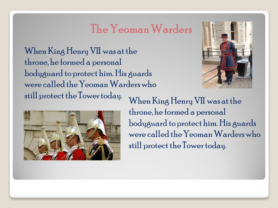 As different kings and queens ruled England, they each added a certain building to the Tower.