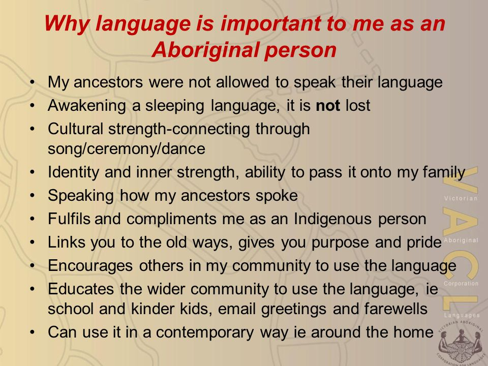 Link between language and culture We use these principles in language learning/teaching today Master Apprentice, ASLA (Accelerated Second Language Acquisition)