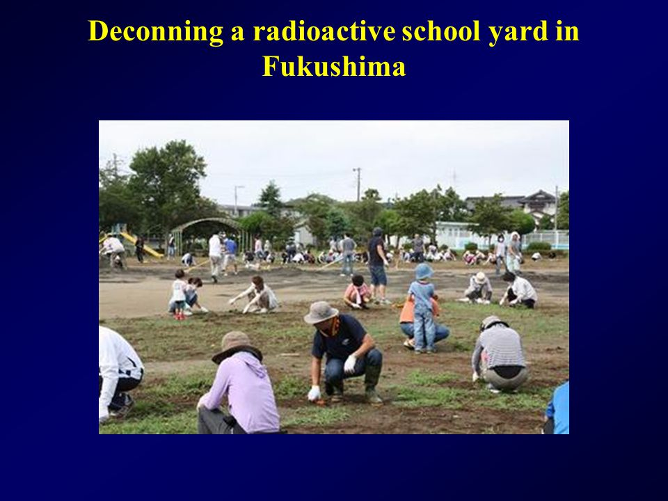 Deconning a radioactive school yard in Fukushima