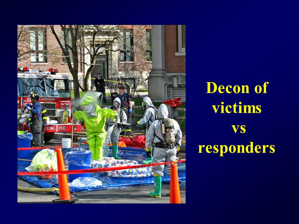 Decon of victims vs responders