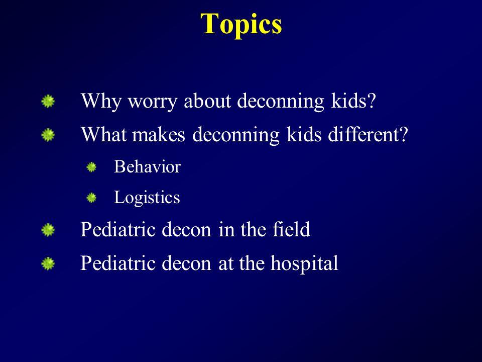 Pediatric decon at the hospital